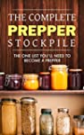 Prepping: The Complete Prepper Stockp...