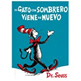 El Gato Con Sombrero Viene De Nuevo / The Cat in the Hat Comes Backdi Dr. Seuss
