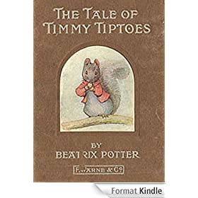 The Tale Of Timmy Tiptoes (English Edition)