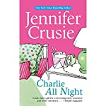 Charlie All Night | Jennifer Crusie