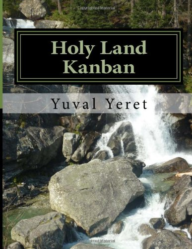 Holy Land Kanban: Best of the Agile/Kanban Blog from Israel