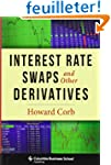 Interest Rate Swaps and Other Derivat...