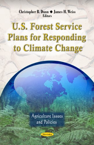 U.S. Forest Service Plans for Responding to Climate Change (Agriculture Issues and Policies)