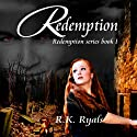 Redemption: Redemption Series, Book 1 Audiobook by R. K. Ryals Narrated by Maren McGuire