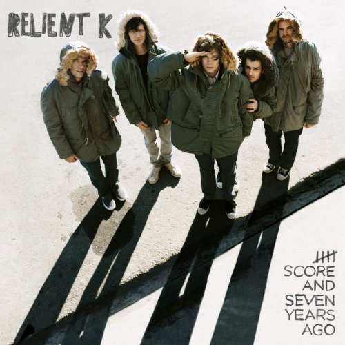 Relient K  5 Score and 7 Years Ago