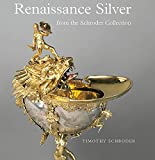 img - for Renaissance Silver from the Schroder Collection (Wallace Collection) book / textbook / text book