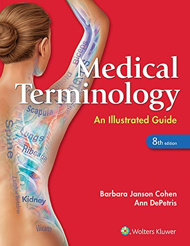 Medical Terminology (Medical Terminology An Illustrated Guide)