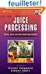 Juice Processing: Quality, Safety and...