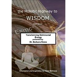 Transforming Detrimental Energy