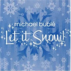 Michael Buble Let It Snow! lyrics