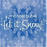 Let It Snow (Ep/Re-Release 07)by Michael Buble