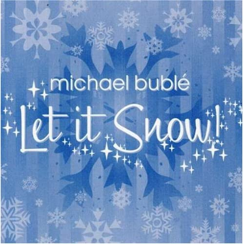 Amazon.com: LET IT SNOW: Michael Buble