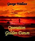 img - for Operation Golden Dawn book / textbook / text book