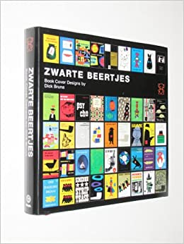Black Bear: Book Cover Designs By Dick Bruna / Zwarte Beertjes: De