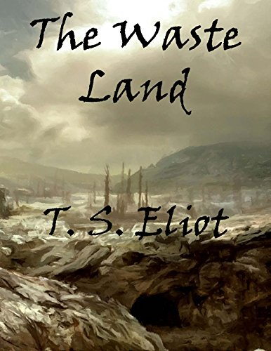 T. S. (Thomas Stearns) Eliot - The Waste Land
