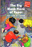The Big Blank Piece of Paper: Artists At Work (Celebrate Reading!, Grade 2, Book B) (0673820890) by Marissa Moss