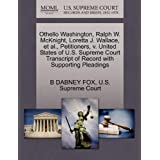 Othello Washington, Ralph W. McKnight, Loretta J. Wallace, et al., Petitioners, V. United States of U.S. Supreme...