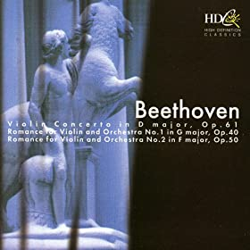 Beethoven: Violin Concerto In D Major, Romances For Violin and Orchestra Nos. 1, 2