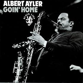 ♪Goin' Home/Albert Ayler | 形式: MP3 ダウンロード