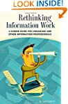 Rethinking Information Work: A Career...