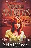 Virginia Andrews Secrets in the Shadows (Secrets 2)