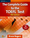 The Complete Guide to the TOEFL Test: PBT Edition (Exam Essentials)