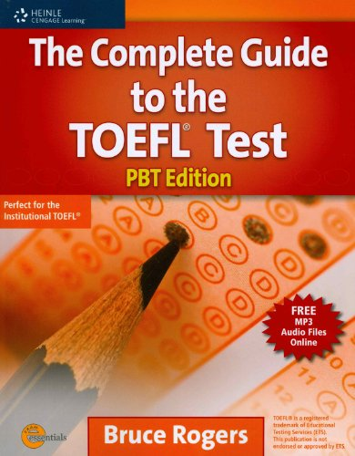 The Complete Guide to the TOEFL Test: PBT Edition (Exam...