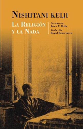 La religion y la nada (Studies in Japanese Philosophy) (Volume 15)  [Nishitani, Keiji] (Tapa Blanda)