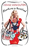 Cover of Adventures in Parenthood by Denise Van Outen 0755362020