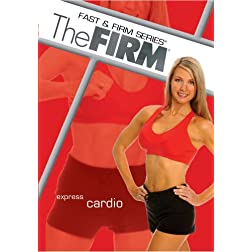 The Firm: Fast & Firm Series Express Cardio