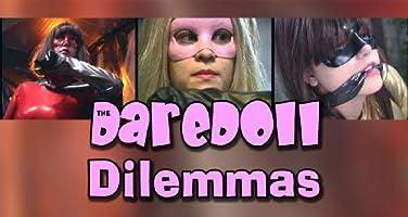 The DareDoll Dilemmas, Episode 4