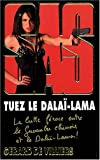 echange, troc Gérard De Villiers - SAS 175 Tuez le Dalaï Lama