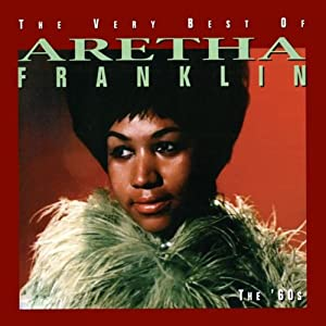 Aretha Franklin -  The Very Best Of Aretha Franklin - The `60s