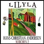 Märchen 2 - Die kleine Seejungfrau / Des Kaisers neue Kleider | Hans Christian Andersen