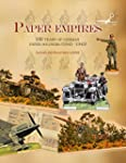Paper Empires: 100 Years of German Pa...