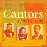 Cantors: A Faith in Song