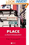 Place: A Short Introduction (Short In...