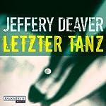 Letzter Tanz (Lincoln Rhyme 2) | Jeffery Deaver