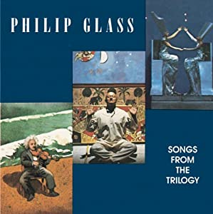 Glass: Songs from the Trilogy