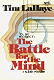 The Battle for the Mind : A Subtle Warfare