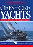 Desirable and Undesirable Characteristics of the Offshore Yachts (A Nautical quarterly book) (0393033112) by Rousmaniere, John