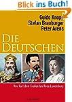 Die Deutschen II: Von Karl dem Großen...