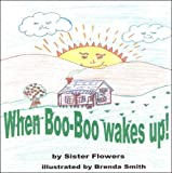 img - for When Boo Boo Wakes Up! book / textbook / text book