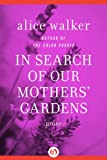 Image of In Search of Our Mothers' Gardens: Prose