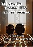 echange, troc Historic Travel Us: San Francisco - A Jewel in Cal [Import USA Zone 1]