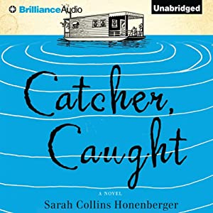 Catcher, Caught | [Sarah Collins Honenberger]
