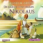 Die Legende vom Heiligen Nikolaus | Anselm Grün