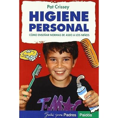 Higiene Personal / Personal Hygiene: Como Ensenar Normas de Aseo a los