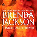 Tonight and Forever (       UNABRIDGED) by Brenda Jackson Narrated by Pete Ohms