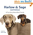 Harlow & Sage (and Indiana): A True S...